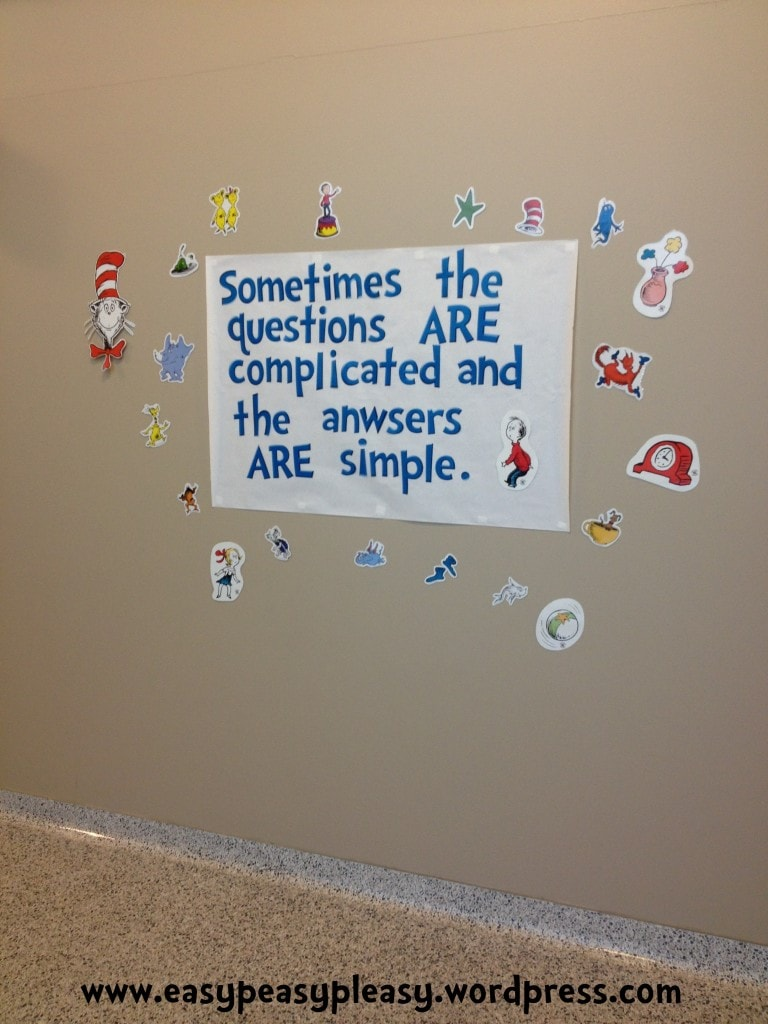 Dr. Seuss quote sometimes the questions are complicated