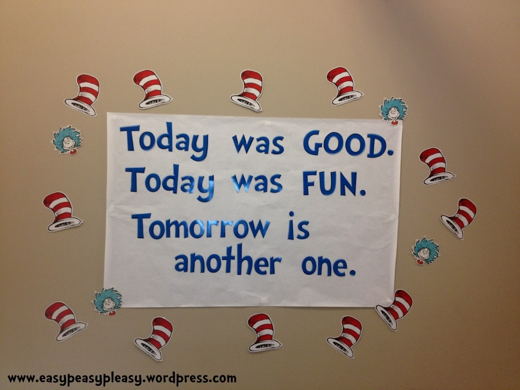 Dr. Seuss quote Today was Good