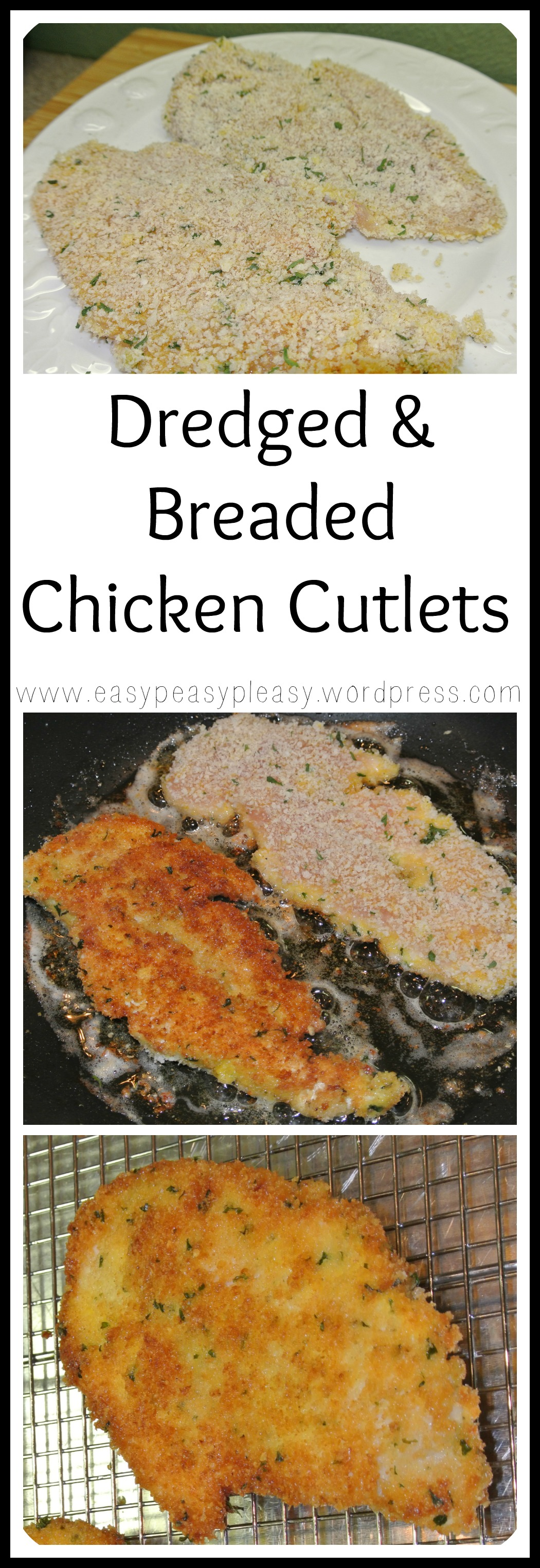 Dredged and Breaded Chicken Cutlets Recipe at https://easypeasypleasy.com