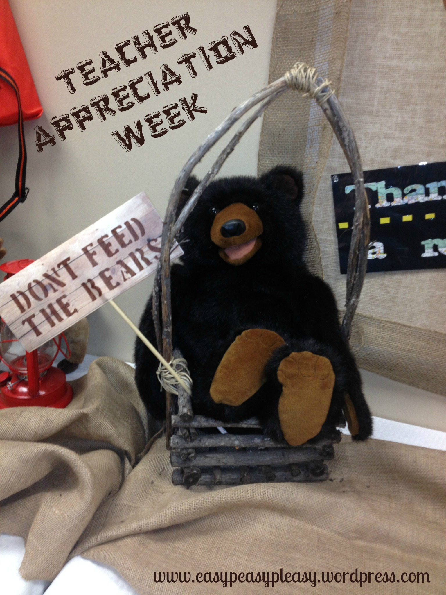 Teacher Appreciation Week Camping Theme cute detail Don't Feed The Bears sign