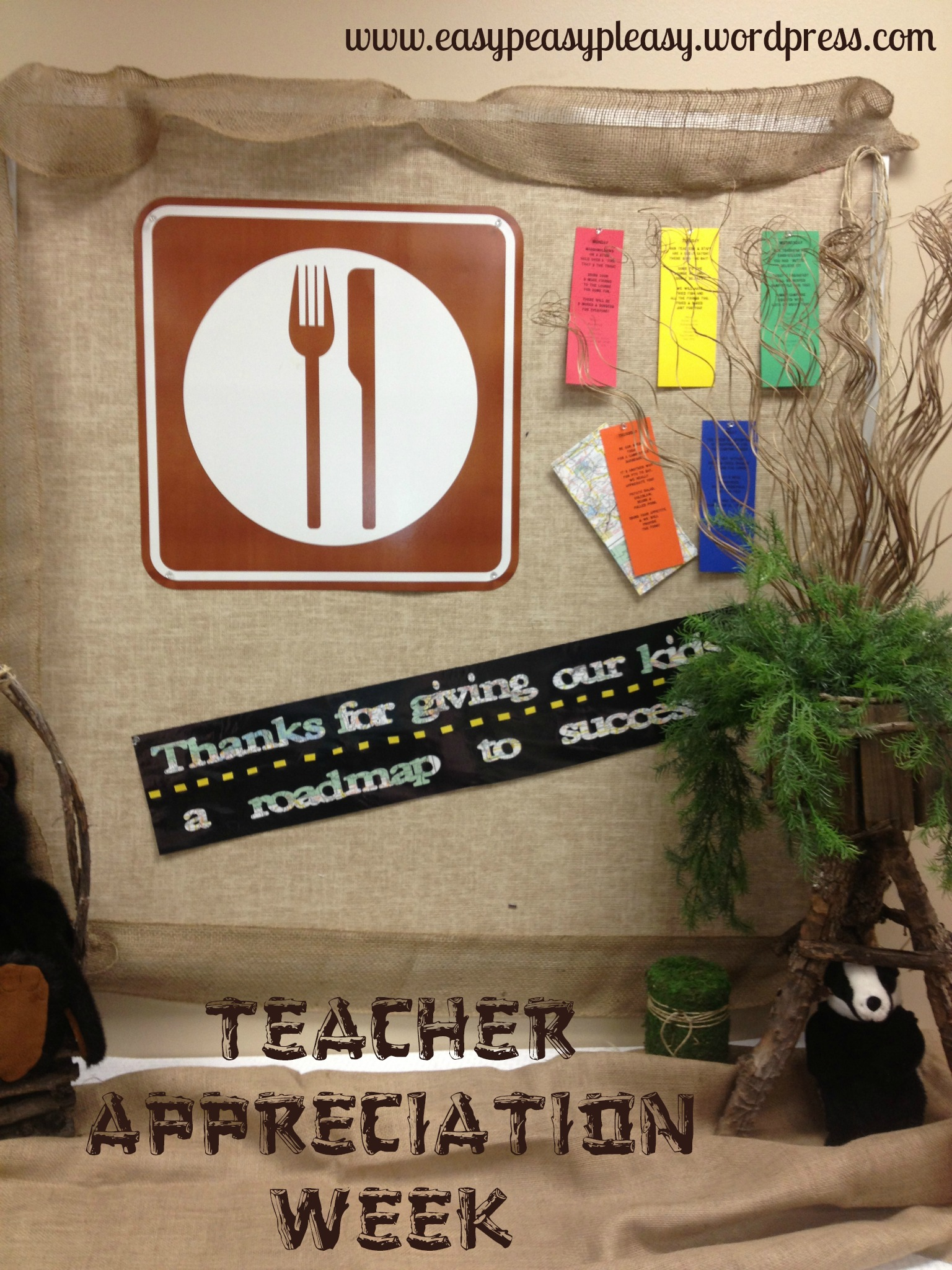 Teacher Appreciation Week Camping theme Thanks for giving our kids a road map to success