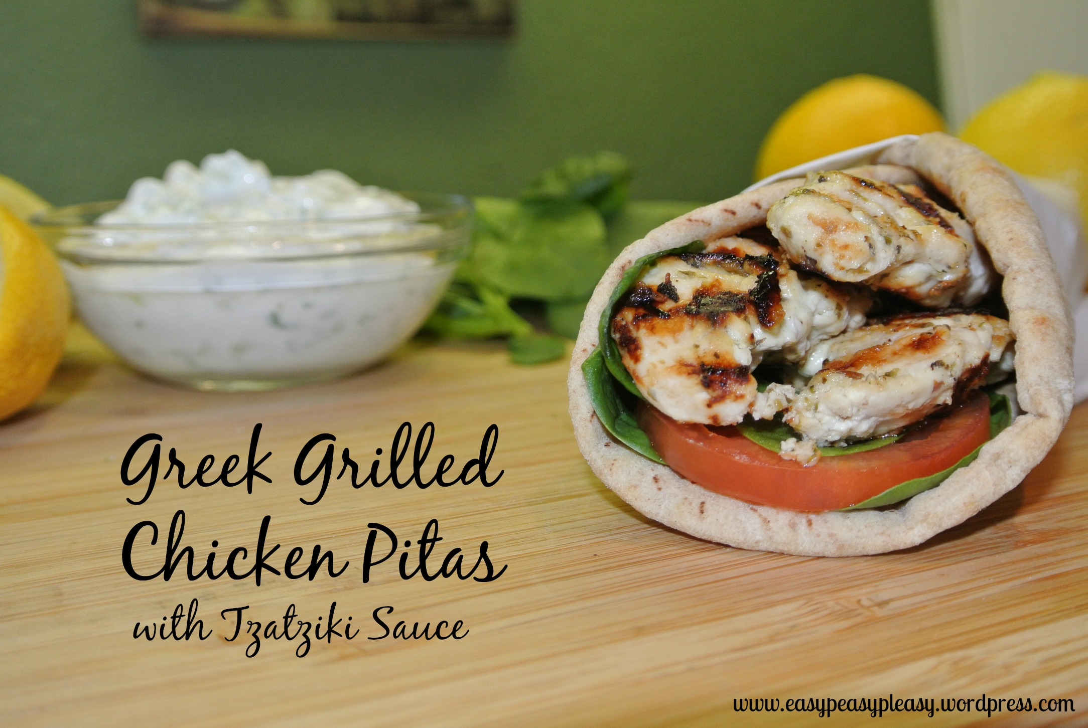 Easy Greek Grilled Chicken Pitas Recipe with Tzatziki Sauce