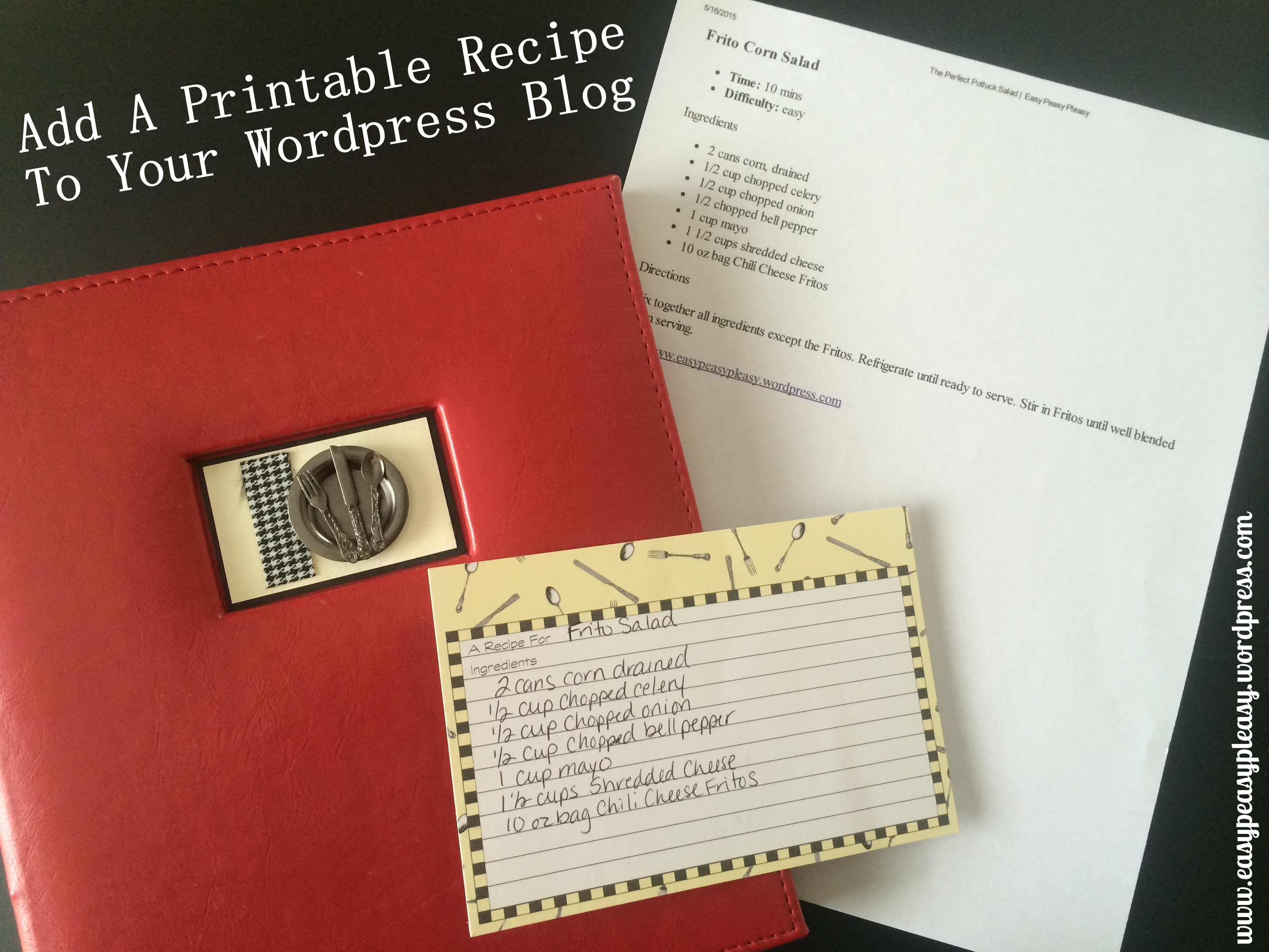 This is a tutorial on how to add and embed a printable recipe on WordPress.com