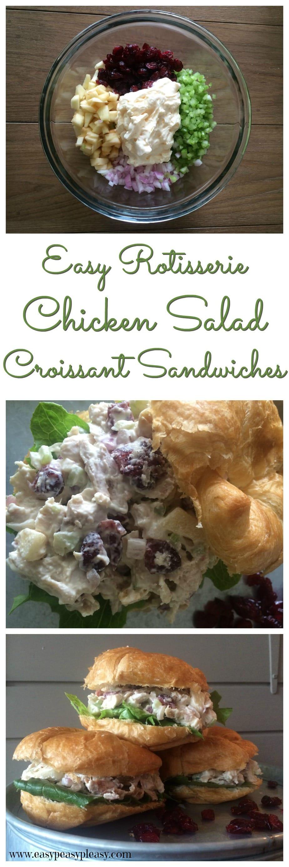 Rotisserie Chicken Salad Croissant Sandwiches Easy Peasy Pleasy