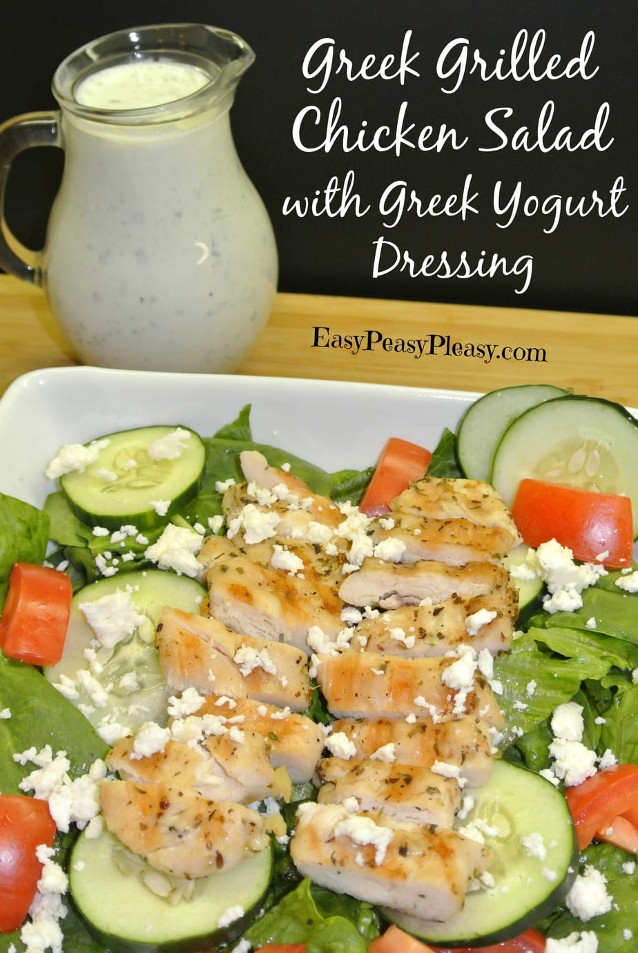 Greek Marinated Grilled Chicken Salad with Homemade Greek Yogurt Dressing