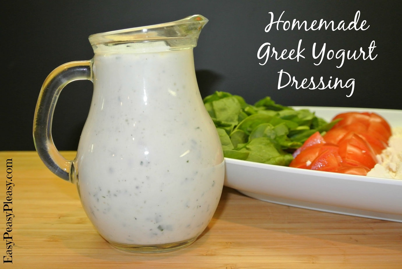 Homemade Greek Yogurt Dressing