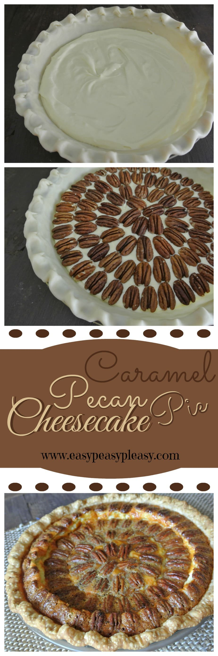 Caramel Pecan Cheesecake Pie will take the place of your original pecan pie! You must see the steps!