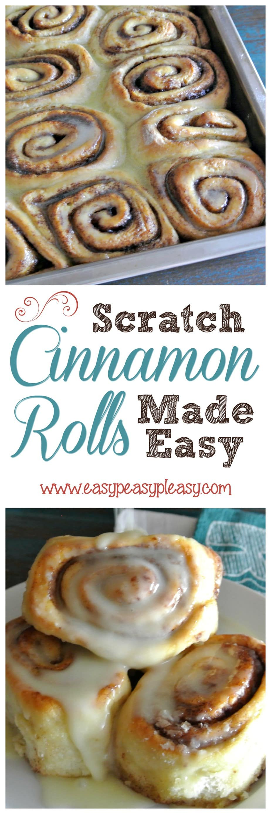 Scratch Cinnamon Rolls Made Easy!