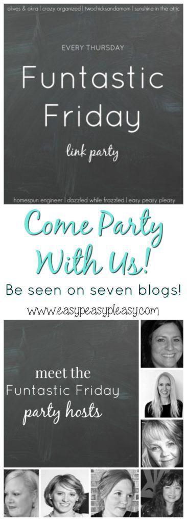 Link Party Fun!!! Come party with us at Funtastic Friday! Link up once and have your content seen on 7 different blogs!