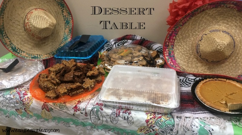 Teacher Appreciation Lunch Ideas Mexican Fiesta Dessert Table!