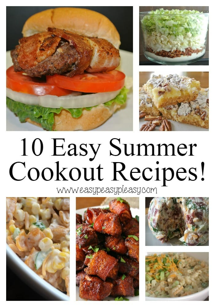 10 Easy Summer Cookout Recipes!