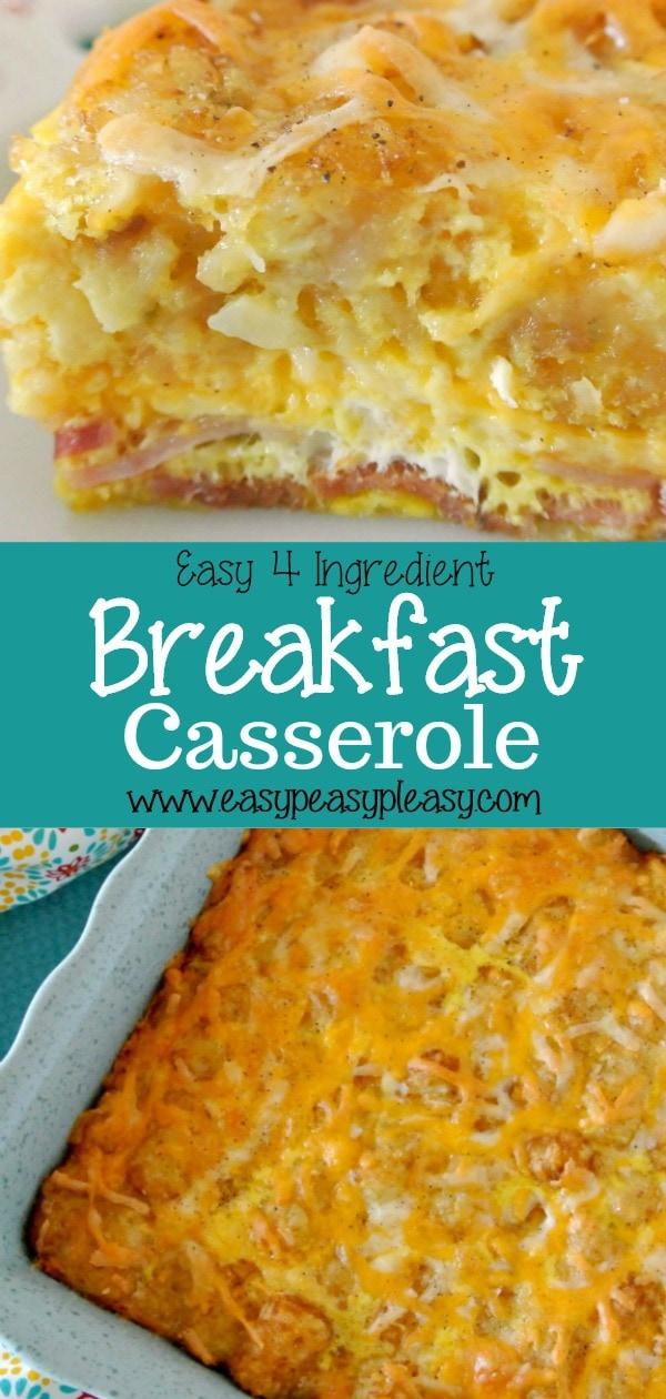 Looking for the perfect breakfast casserole Try this easy 4 Ingredient Breakfast Casserole that will be a crowd pleaser! #breakfastrecipe #bacon #casserole