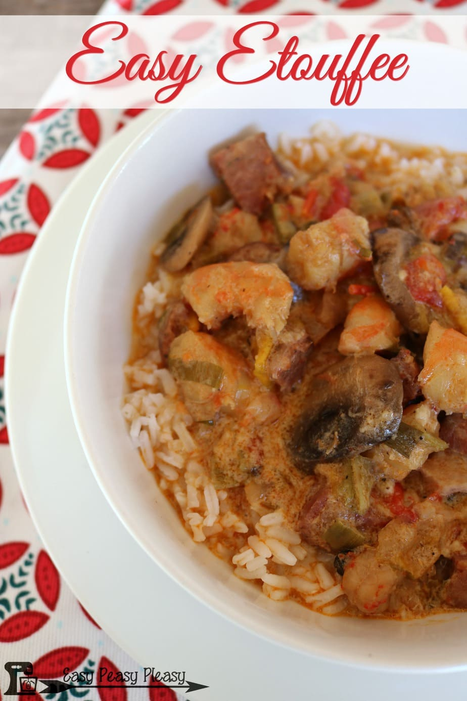 Make this deliciously easy and hearty Etouffee using simple ingredients.