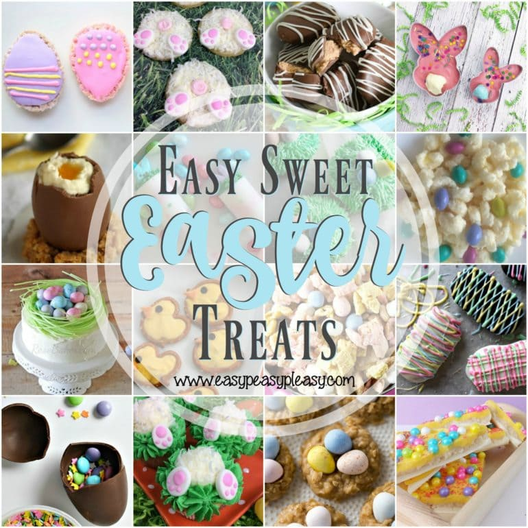 16 fun and easy sweet Easter Treats to make your Easter a little more special!