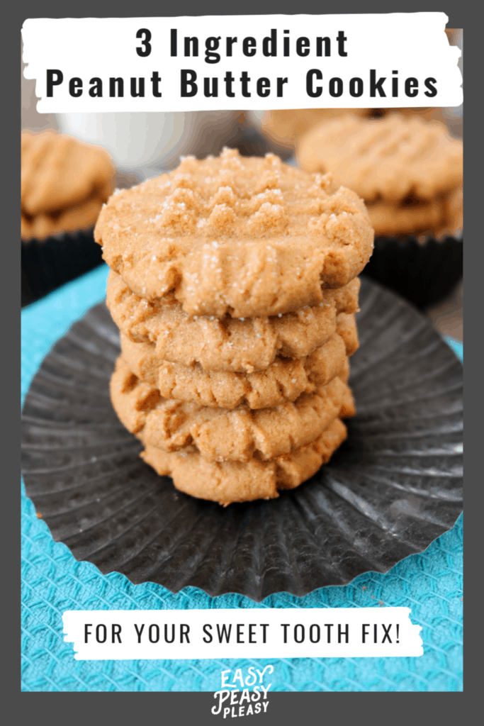 Easy 3 Ingredient Peanut Butter Cookies using pantry staples for your sweet tooth fix.