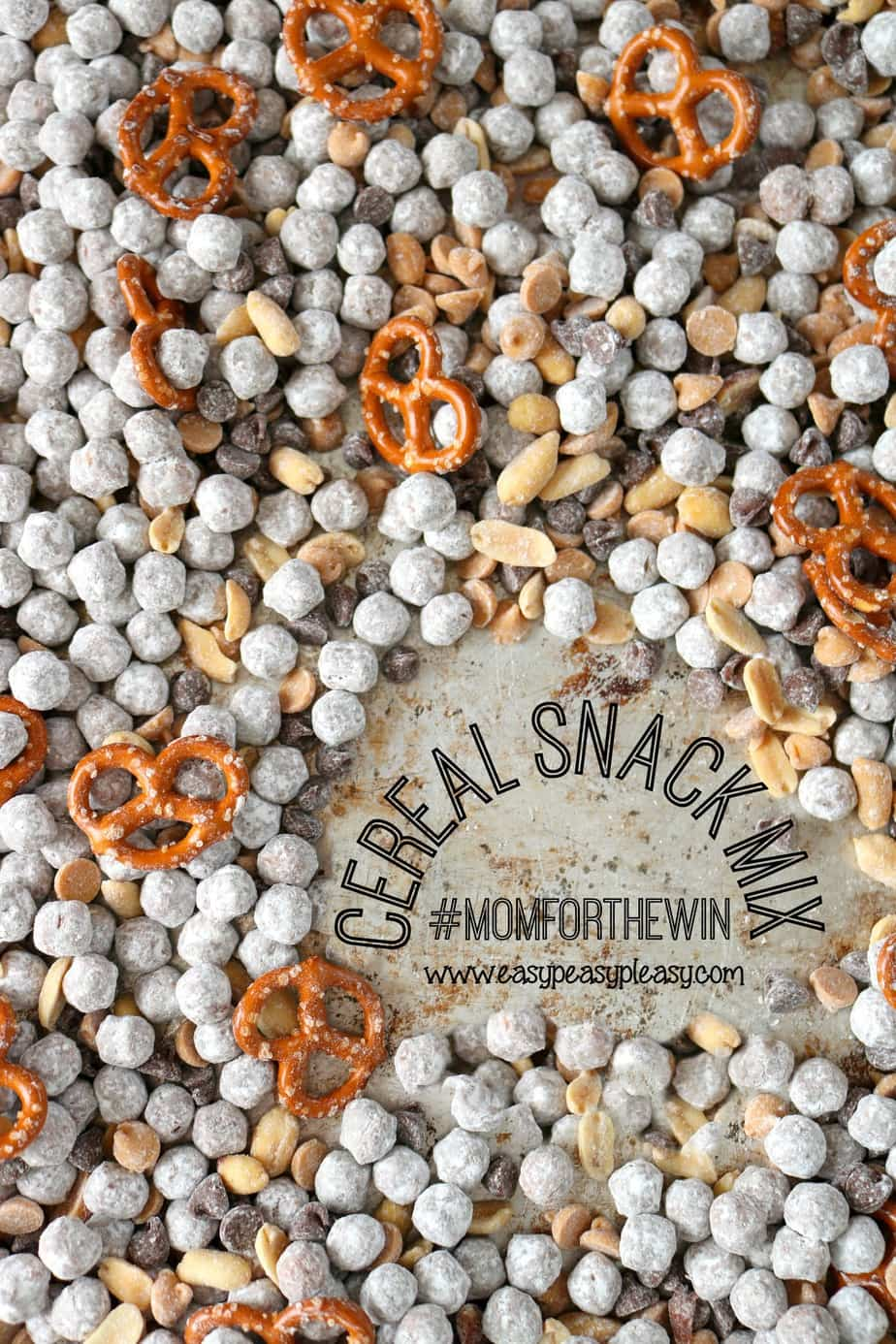 Make this super easy cereal snack mix and be the winning mom!!