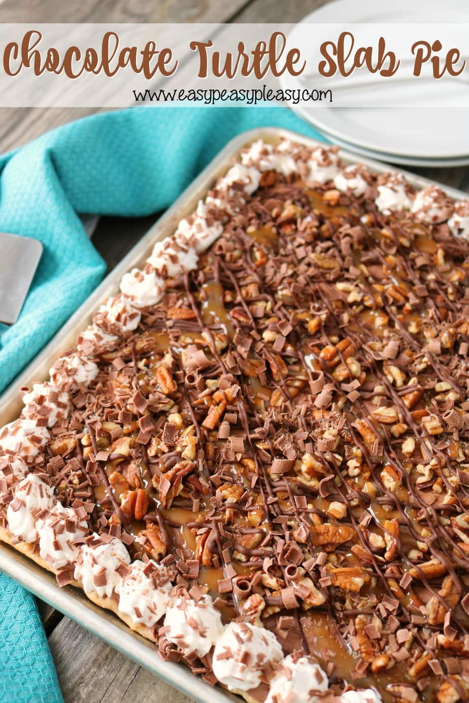 Chocolate Turtle Slab Pie to feed a crowd!