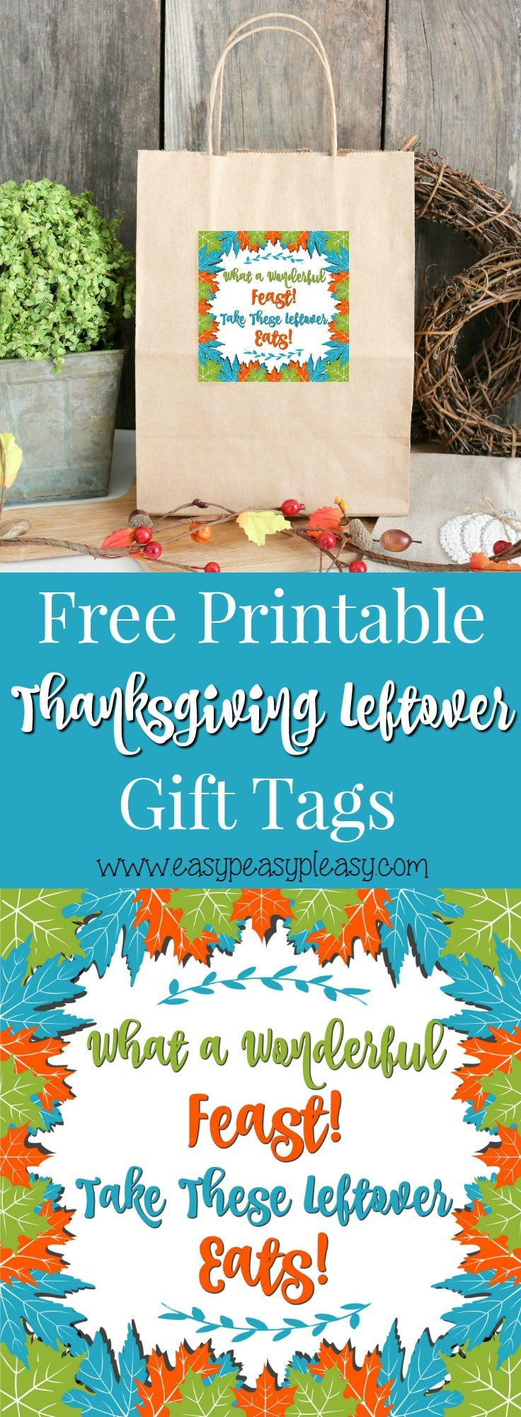 Free Printable Thanksgiving Leftovers Gift Tags are perfect for sending the family home with leftovers.