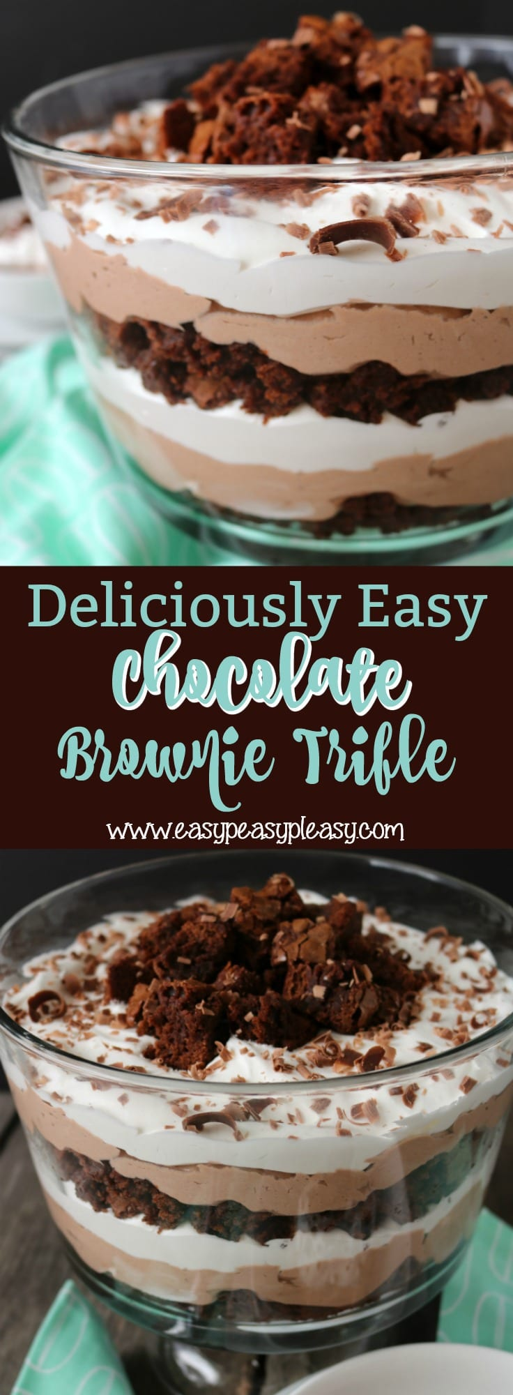 Deliciously Easy Chocolate Brownie Trifle will make you a hit with family and friends!