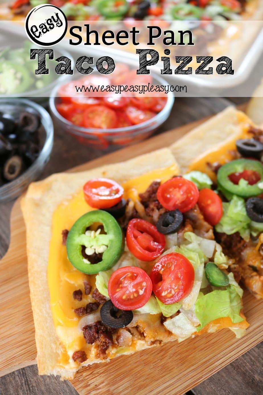 Super easy and deliciously cheesy Sheet Pan Taco Pizza.