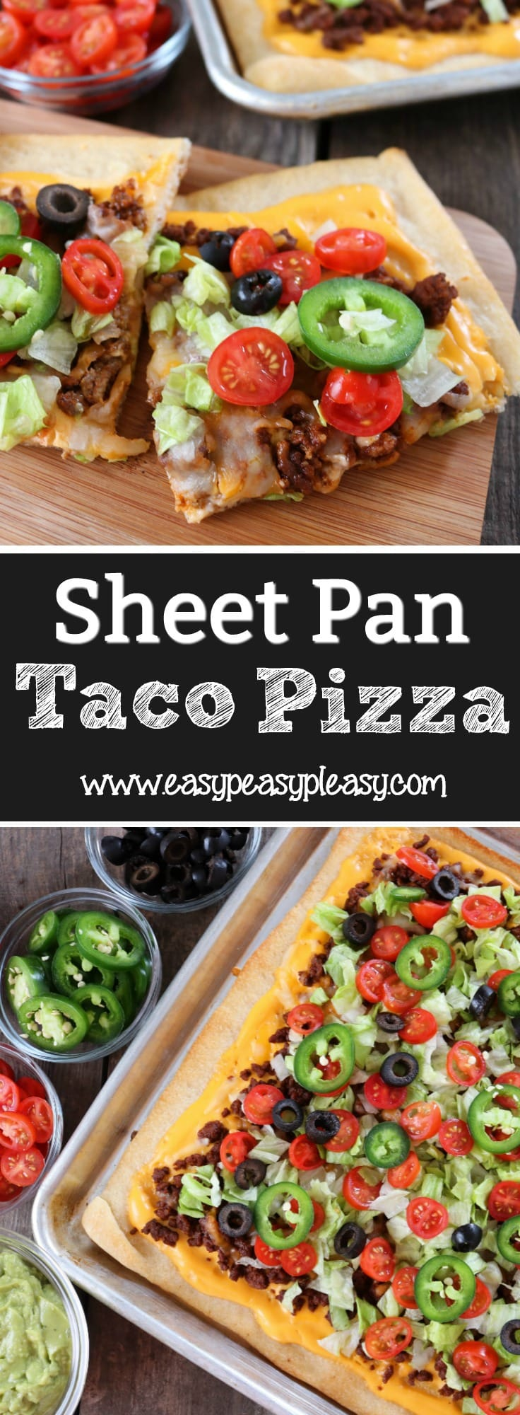 The Ultimate Sheet Pan Taco Pizza Easy Peasy Pleasy