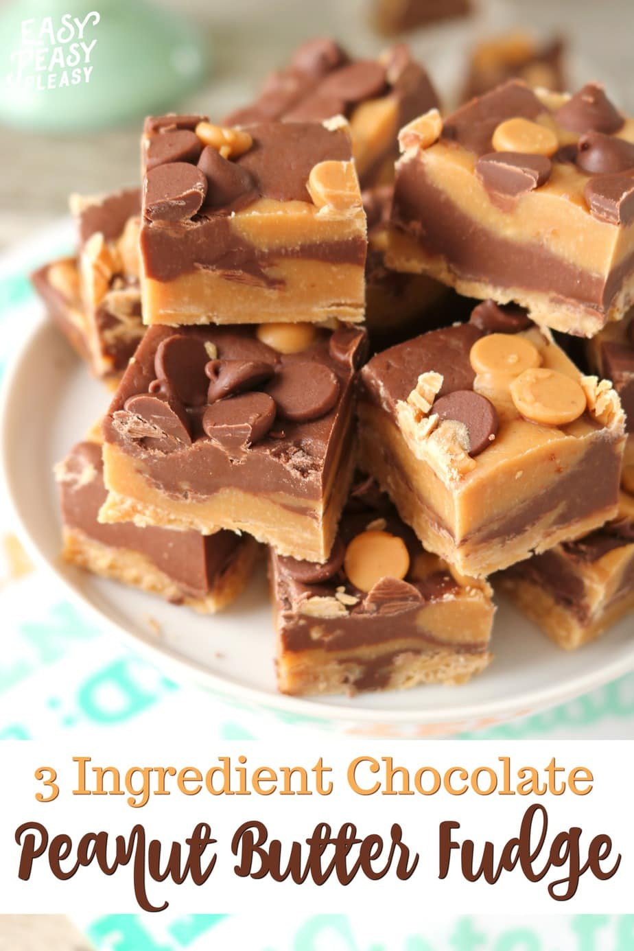 Grab this recipe now! you are only 5 minutes away from this easy 3 Ingredients Chocolate Peanut Butter Fudge Recipe