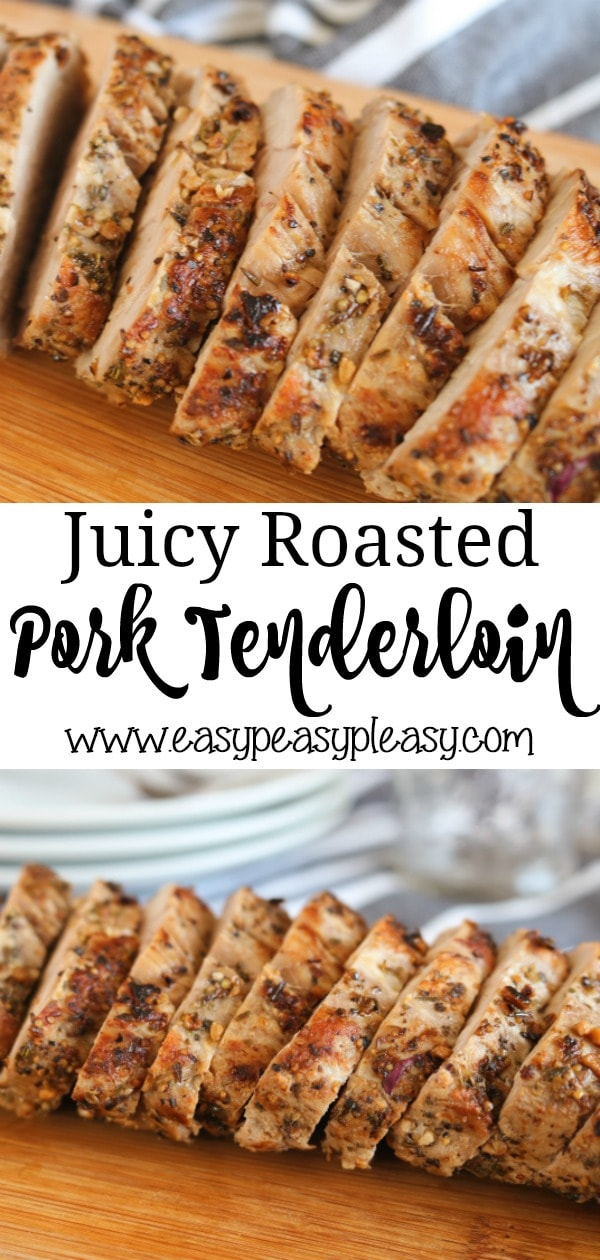 Juicy Roasted Pork Tenderloin Recipe perfect for busy weeknights and ready in about 30 minutes.