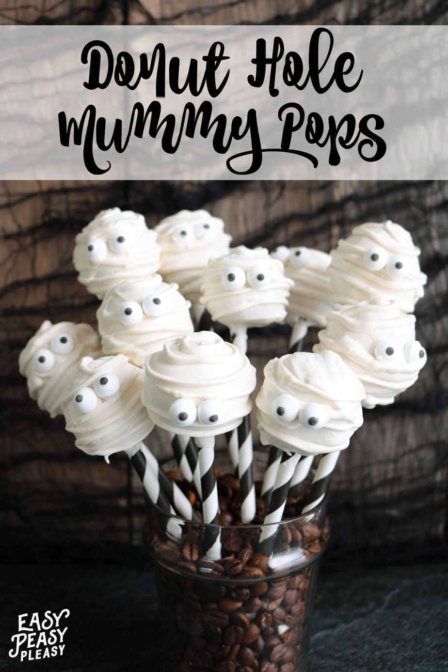 How to make these Easy 4 Ingredient Donut Hole Mummy Pops perfect for Halloween.