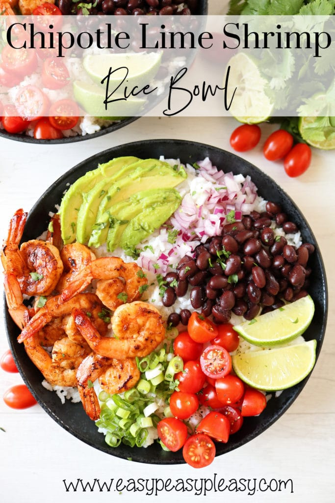 Chipotle Lime Shrimp Rice Bowls are bringing the flavor anytime of year. Grill it or skillet it.